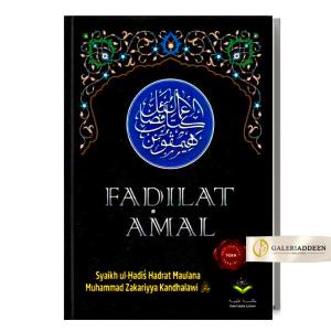 kitab fadilat amal_Syaikh Muhammad Zakariyya Kandhalawi